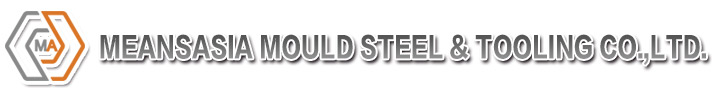 MeansAsia Mould Steel & Tooling CO.,LTD.